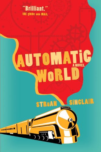 Automatic World: Sinclair, Struan