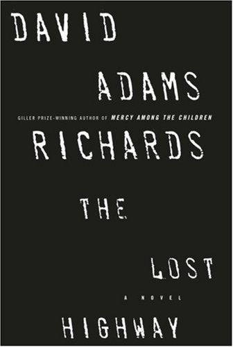 The Lost Highway (Signed First Edition; First: Richards, David Adams