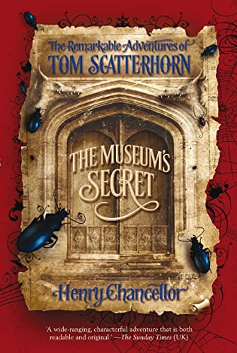 9780385665230: The Museum's Secret: The Remarkable Adventures of Tom Scatterhorn (Book 1)