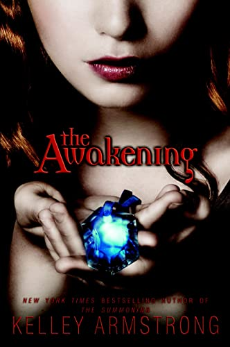 9780385665353: [The Awakening] [by: Kelley Armstrong]
