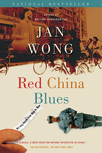 9780385665667: Red China Blues: My Long March from Mao to Now