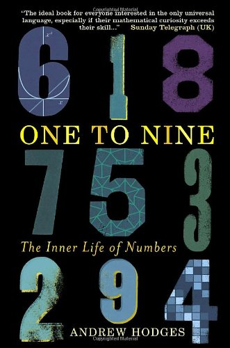 9780385665766: ONE TO NINE: THE INNER LIFE OF NUMBERS