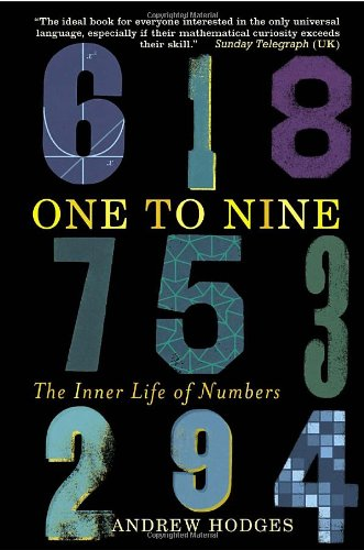 9780385665773: One to Nine: The Inner Life of Numbers