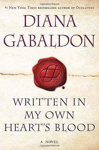 Written In My Own Heart's Blood (Signed;: Gabaldon, Diana