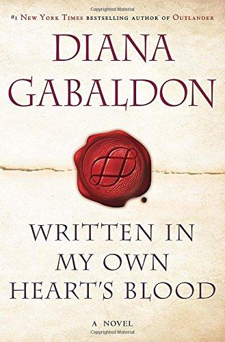Written in My Own Heart's Blood: Outlander: Gabaldon, Diana
