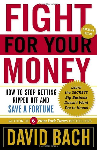 9780385666237: Fight For Your Money