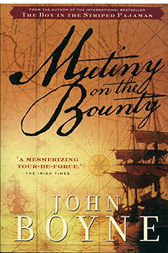 Mutiny on the Bounty: Boyne, John