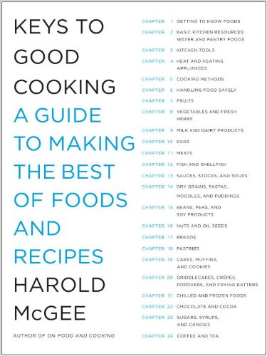 9780385666459: Keys to Good Cooking: A Guide to Making the Best of Foods and Recipes by McGe...