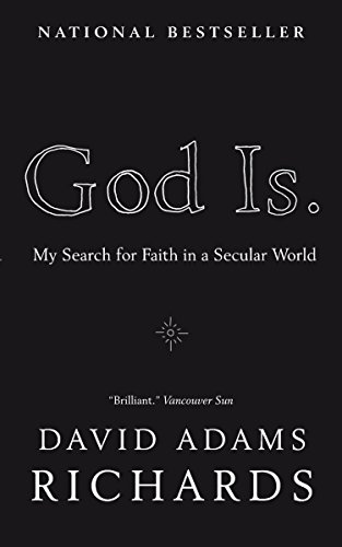 9780385666527: God Is.: My Search for Faith in a Secular World