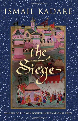 The Siege (0385666632) by Ismail Kadare