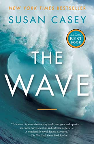 9780385666688: The Wave: In the Pursuit of the Rogues, Freaks and Giants of the Ocean