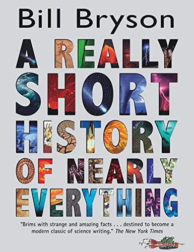 9780385666862: A Really Short History of Nearly Everything [Hardcover] by Bryson, Bill
