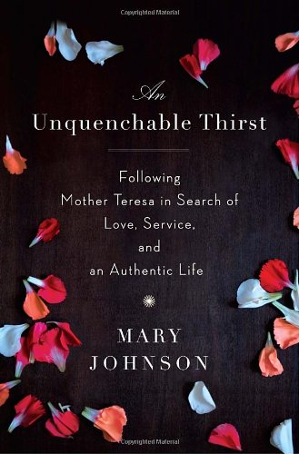 9780385666978: An Unquenchable Thirst: One Woman's Extraordinary Journey of Faith, Hope, and Clarity