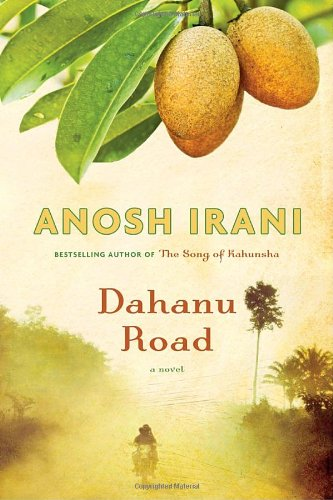 9780385666992: Dahanu Road: A novel