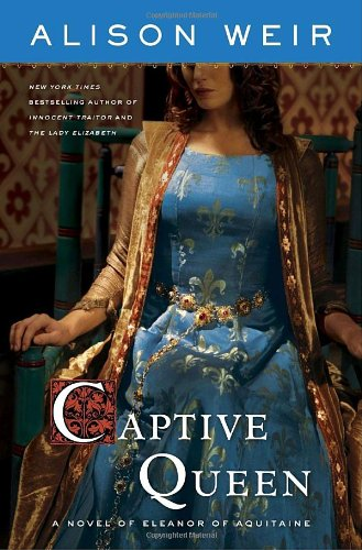 Captive Queen (0385667086) by Alison Weir