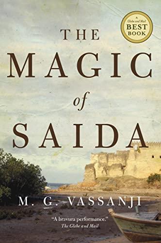 The Magic of Saida (0385667159) by M.G. Vassanji
