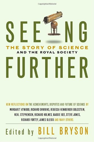 Seeing Further: 350 Years of the Royal Society and Scientific Endeavour: n/a