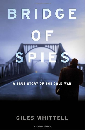 9780385668064: Bridge of Spies: A True Story of the Cold War