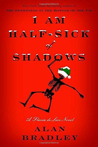 I Am Half-Sick of Shadows: Bradley, Alan