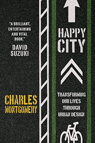 9780385669146: Happy City: Transforming Our Lives Through Urban Design
