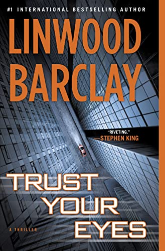Trust Your Eyes: Linwood Barclay