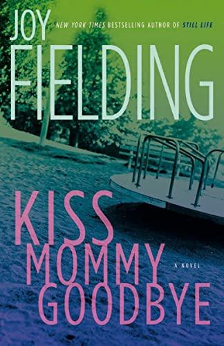 9780385669832: Kiss Mommy Goodbye