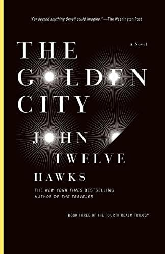 9780385669955: [The Golden City] [by: John Twelve Hawks]