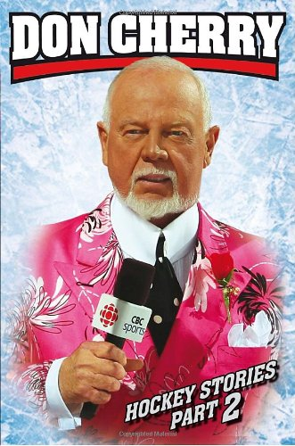 9780385670036: Don Cherry's Hockey Stories, Part 2