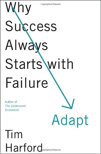 9780385670241: Adapt: Why Success Always Starts with Failure