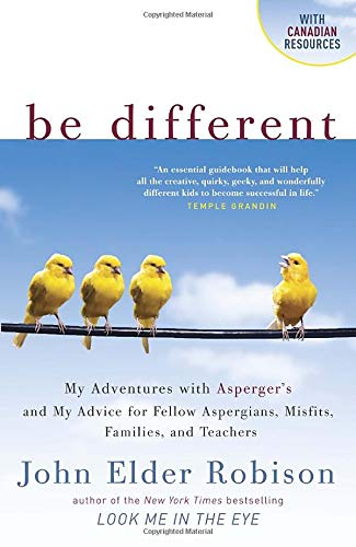 9780385670357: Be Different: Adventures of a Free-Range Aspergian