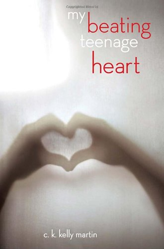 9780385670425: My Beating Teenage Heart
