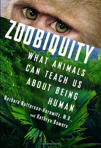 9780385670609: Zoobiquity: What Animals Can Teach Us About Being Human