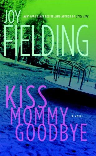 9780385670982: Kiss Mommy Goodbye
