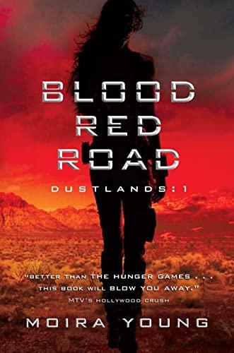 9780385671859: Blood Red Road: Dustlands: 1