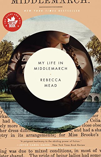 9780385676885: My Life in Middlemarch