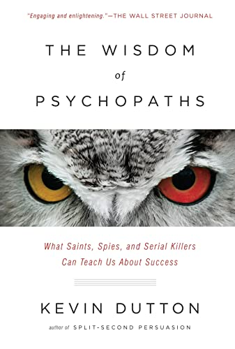9780385677202: The Wisdom of Psychopaths