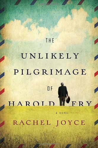 9780385677691: The Unlikely Pilgrimage of Harold Fry