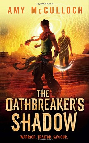 9780385678247: The Oathbreaker's Shadow