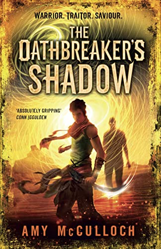 9780385678261: The Oathbreaker's Shadow
