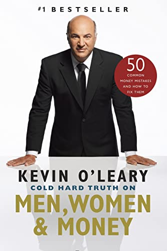 Cold Hard Truth On Men, Women and Money (0385678525) by O'Leary, Kevin