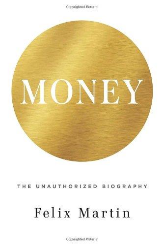 9780385678674: Money: The Unauthorised Biography
