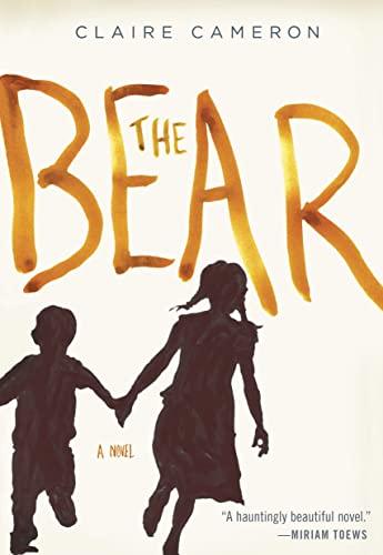9780385679022: The Bear: A Novel