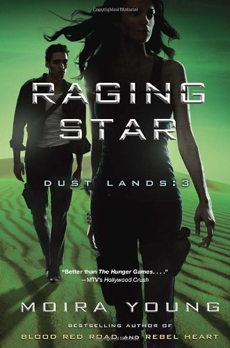 9780385679244: Raging Star: Dust Lands: 3