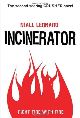 9780385679312: Incinerator