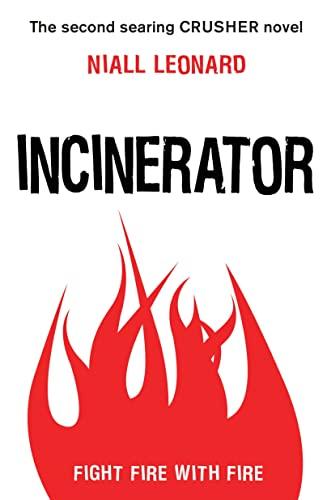 9780385679336: Incinerator