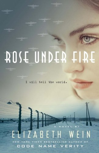 9780385679534: Rose Under Fire