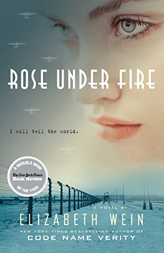 9780385679558: Rose Under Fire