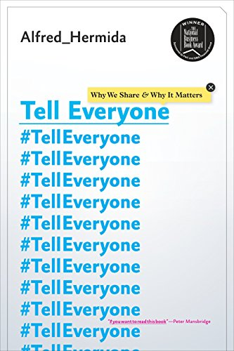 9780385679589: Tell Everyone: Why We Share and Why It Matters