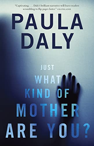 9780385680097: ({JUST WHAT KIND OF MOTHER ARE YOU?}) [{ By (author) Paula Daly }] on [March, 2014]