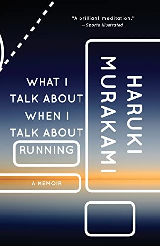 9780385681919: What I Talk About When I Talk About Running: A Memoir